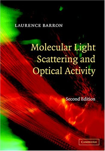 9780521813419: Molecular Light Scattering and Optical Activity