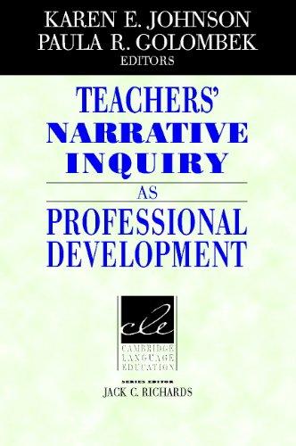9780521813426: Teachers' Narrative Inquiry as Professional Development (Cambridge Language Education)