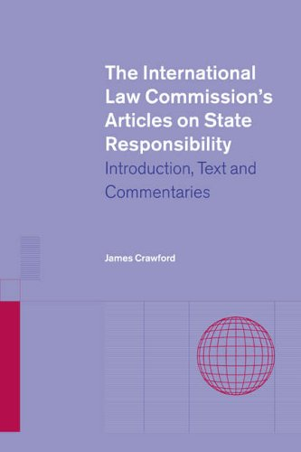 9780521813532: The International Law Commission's Articles on State Responsibility: Introduction, Text and Commentaries