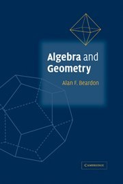 9780521813624: Algebra and Geometry