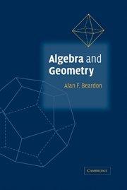 9780521813624: Algebra and Geometry Hardback