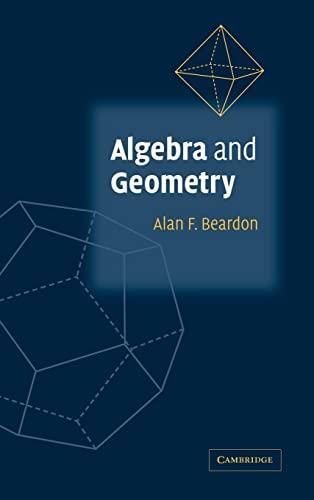 9780521813624: Algebra and Geometry