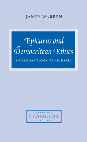9780521813693: Epicurus and Democritean Ethics: An Archaeology of Ataraxia (Cambridge Classical Studies)