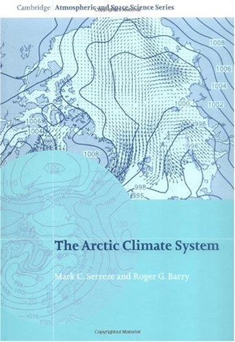 9780521814188: The Arctic Climate System (Cambridge Atmospheric and Space Science Series)