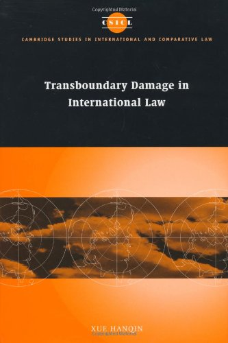 9780521814232: Transboundary Damage in International Law (Cambridge Studies in International and Comparative Law)