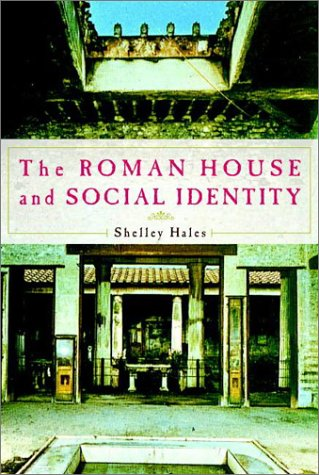 9780521814331: The Roman House and Social Identity