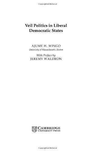9780521814386: Veil Politics in Liberal Democratic States (Cambridge Studies in Philosophy and Public Policy)