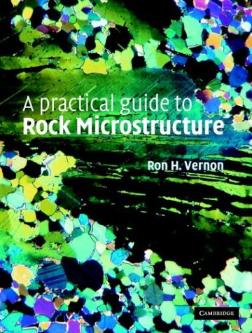 9780521814430: A Practical Guide to Rock Microstructure