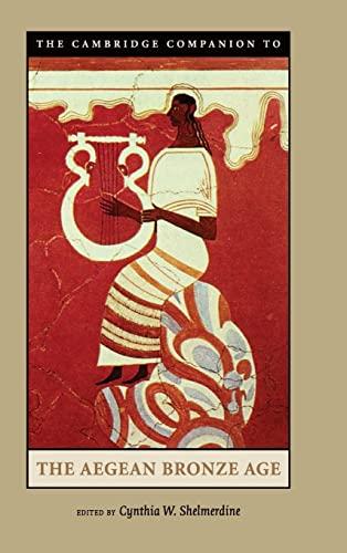 9780521814447: The Cambridge Companion to the Aegean Bronze Age Hardback