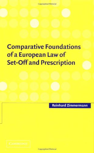 9780521814614: Comparative Foundations of a European Law of Set-Off and Prescription
