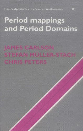 9780521814669: Period Mappings and Period Domains (Cambridge Studies in Advanced Mathematics)