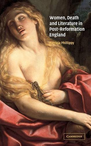 9780521814898: Women, Death and Literature in Post-Reformation England