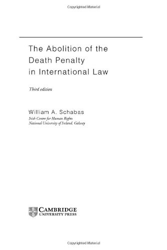 9780521814911: The Abolition of the Death Penalty in International Law