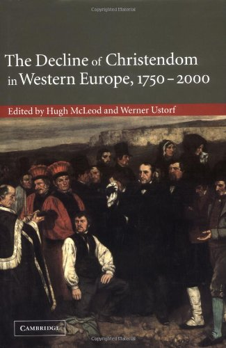 9780521814935: The Decline of Christendom in Western Europe, 1750-2000