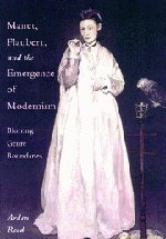 9780521815055: Manet, Flaubert, and the Emergence of Modernism: Blurring Genre Boundaries (Cambridge Studies in New Art History and Criticism)
