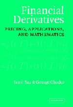 9780521815109: Financial Derivatives Hardback: Pricing, Applications, and Mathematics