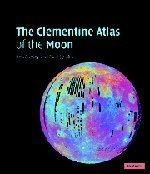 9780521815284: The Clementine Atlas of the Moon
