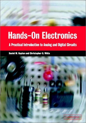 9780521815369: Hands-On Electronics: A Practical Introduction to Analog and Digital Circuits