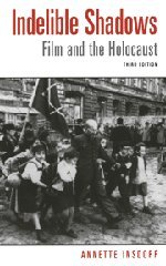 9780521815635: Indelible Shadows: Film and the Holocaust