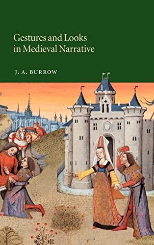 9780521815642: Gestures and Looks in Medieval Narrative (Cambridge Studies in Medieval Literature)