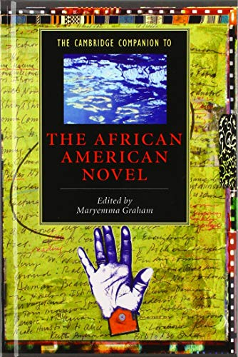 9780521815741: The Cambridge Companion to the African American Novel (Cambridge Companions to Literature)