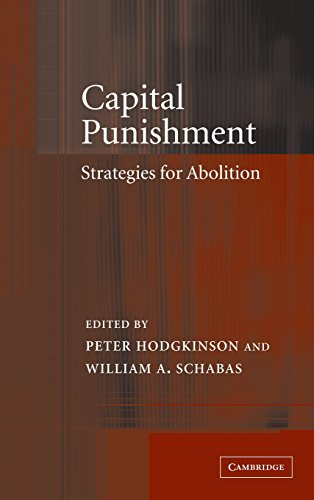 9780521815901: Capital Punishment: Strategies for Abolition