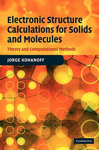 9780521815918: Electronic Structure Calculations for Solids and Molecules: Theory and Computational Methods