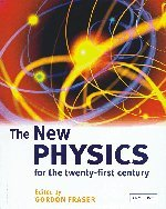 9780521816007: The New Physics for the Twenty-First Century