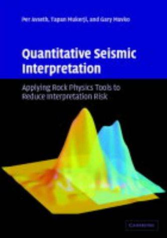 9780521816014: Quantitative Seismic Interpretation: Applying Rock Physics Tools to Reduce Interpretation Risk
