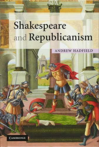 9780521816076: Shakespeare and Republicanism