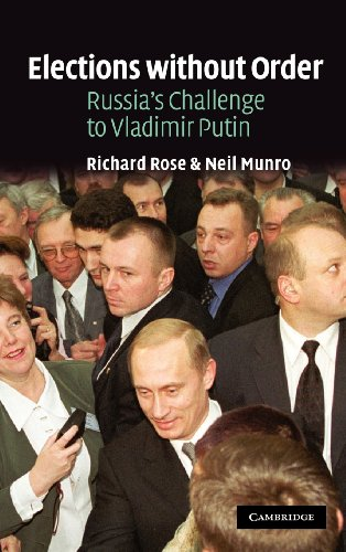 9780521816090: Elections without Order: Russia's Challenge to Vladimir Putin