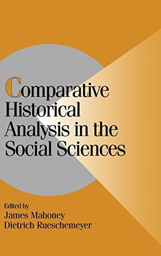 9780521816106: Comparative Historical Analysis in the Social Sciences Hardback (Cambridge Studies in Comparative Politics)