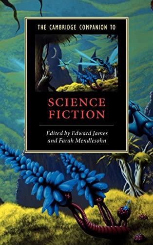 9780521816267: The Cambridge Companion to Science Fiction Hardback (Cambridge Companions to Literature)