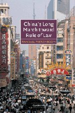 9780521816496: China's Long March toward Rule of Law
