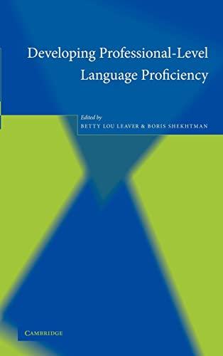 9780521816571: Developing Professional-Level Language Proficiency