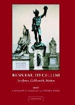 9780521816618: Benvenuto Cellini: Sculptor, Goldsmith, Writer