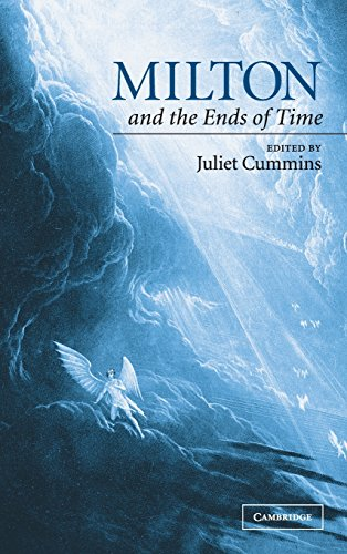 9780521816656: Milton and the Ends of Time Hardback