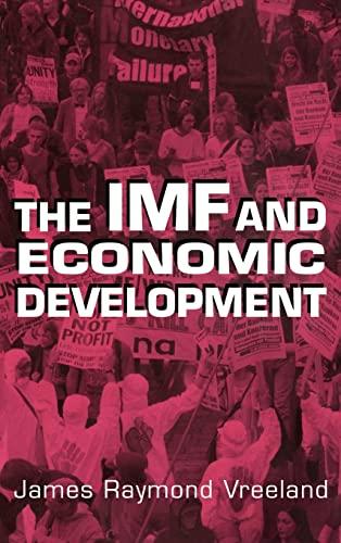 9780521816755: The IMF and Economic Development