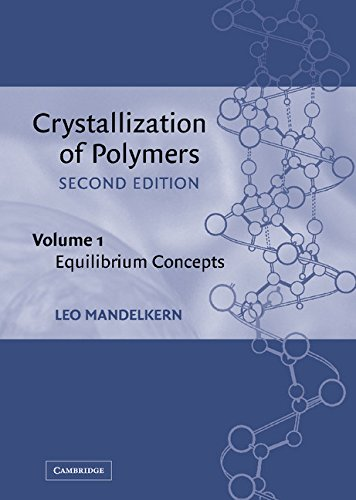 9780521816816: Crystallization of Polymers: Volume 1, Equilibrium Concepts