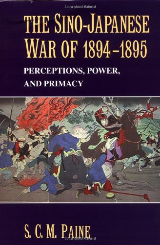 9780521817141: The Sino-Japanese War of 1894-1895: Perceptions, Power, and Primacy