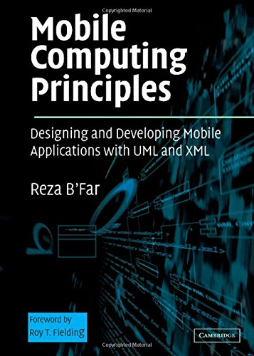 9780521817332: Mobile Computing Principles: Designing and Developing Mobile Applications with UML and XML