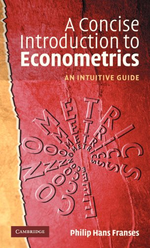 9780521817691: A Concise Introduction to Econometrics: An Intuitive Guide