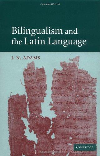 9780521817714: Bilingualism and the Latin Language