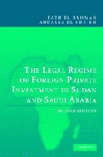 9780521817721: The Legal Regime of Foreign Private Investment in Sudan and Saudi Arabia