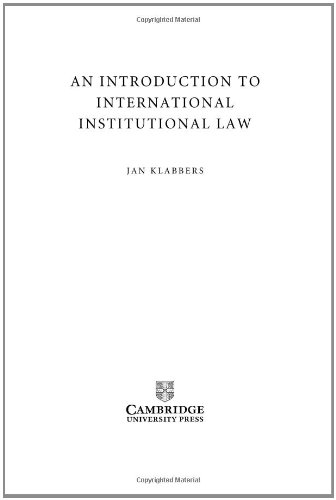 9780521817745: An Introduction to International Institutional Law