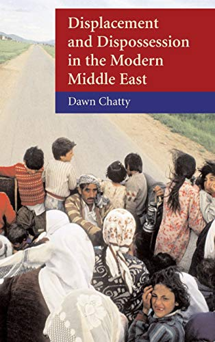 9780521817929: Displacement and Dispossession in the Modern Middle East
