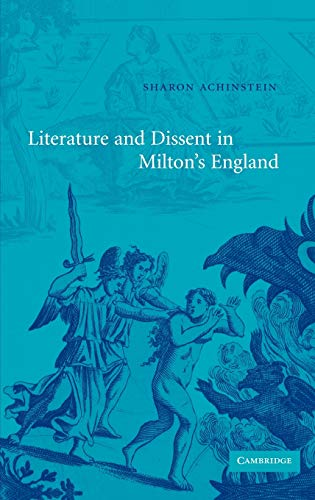 9780521818049: Literature and Dissent in Milton's England