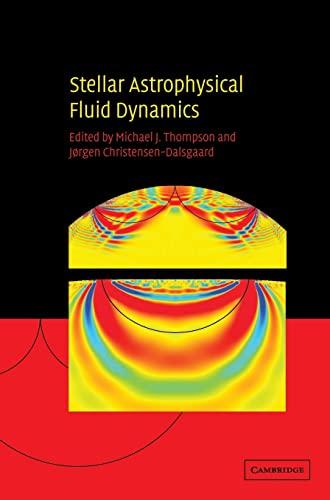 9780521818094: Stellar Astrophysical Fluid Dynamics