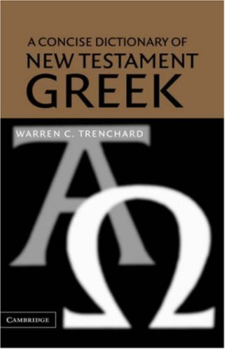 9780521818155: A Concise Dictionary of New Testament Greek
