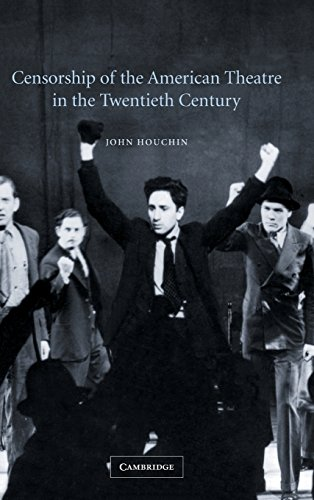 9780521818193: Censorship of the American Theatre in the Twentieth Century (Cambridge Studies in American Theatre and Drama)